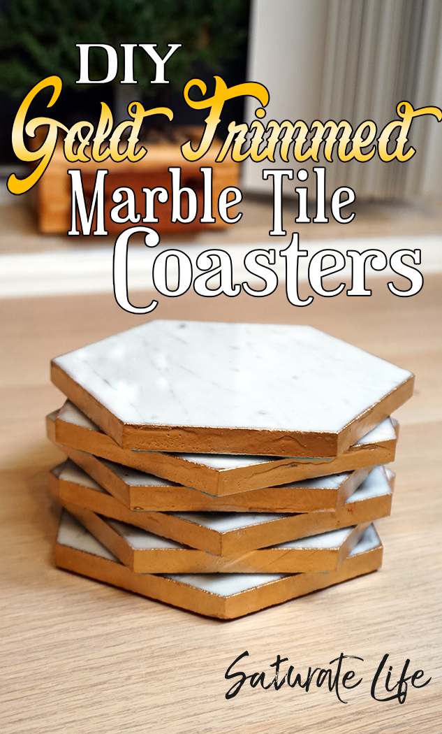 Diy Marble Tile Coasters With Gold Trim Saturate Life