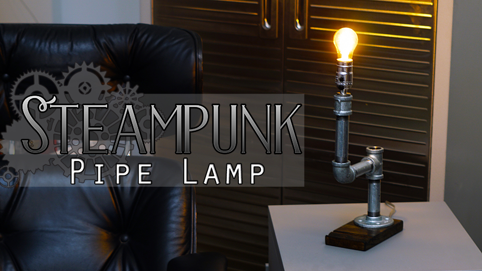 Diy Steampunk Pipe Lamp A Diy Father S Day Present